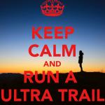 keep-calm-and-run-a-ultra-trail